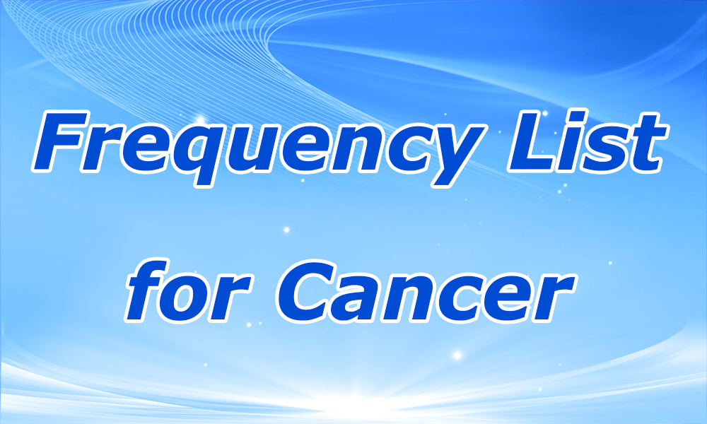 Frequency List for Cancer